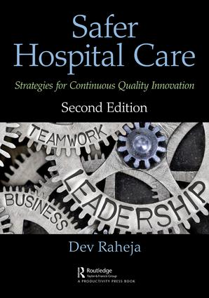 Safer Hospital Care: Strategies for Continuous Quality Innovation, 2nd Edition, 2nd Edition (Paperback) book cover