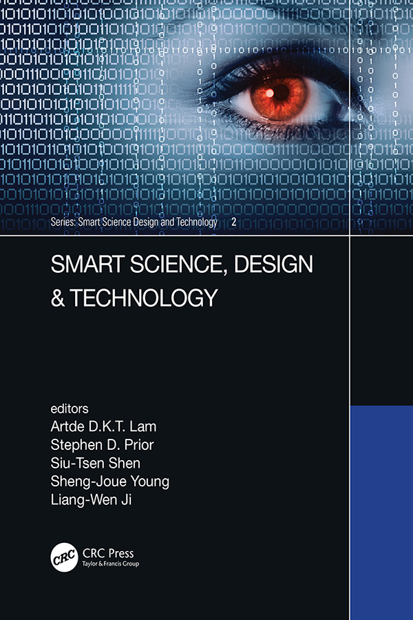 Smart Science, Design & Technology: Proceedings of the 5th International Conference on Applied System Innovation (ICASI 2019), April 12-18, 2019, Fukuoka, Japan book cover