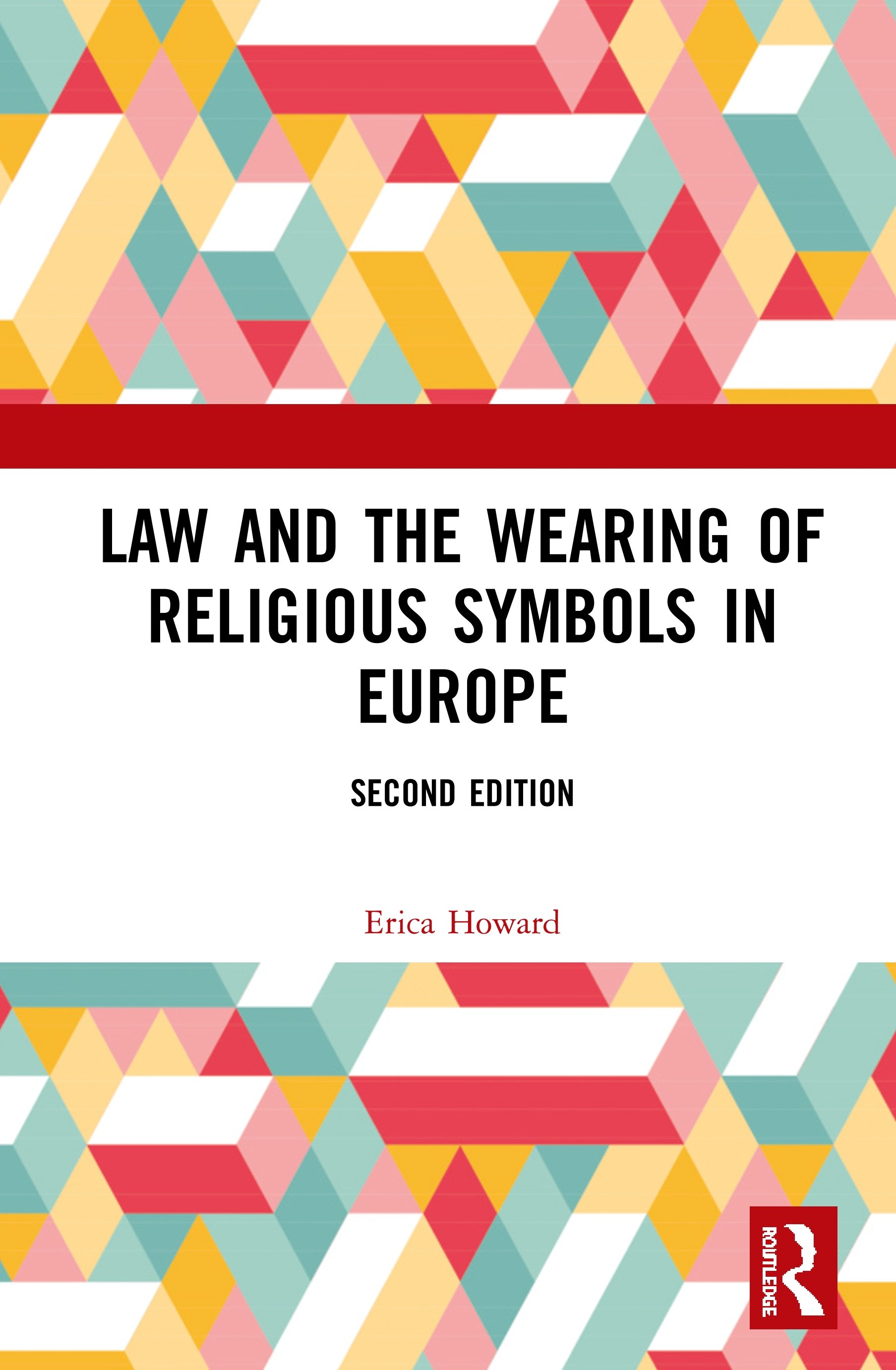 Law and the Wearing of Religious Symbols in Europe book cover