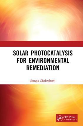 Solar Photocatalysis for Environmental Remediation book cover