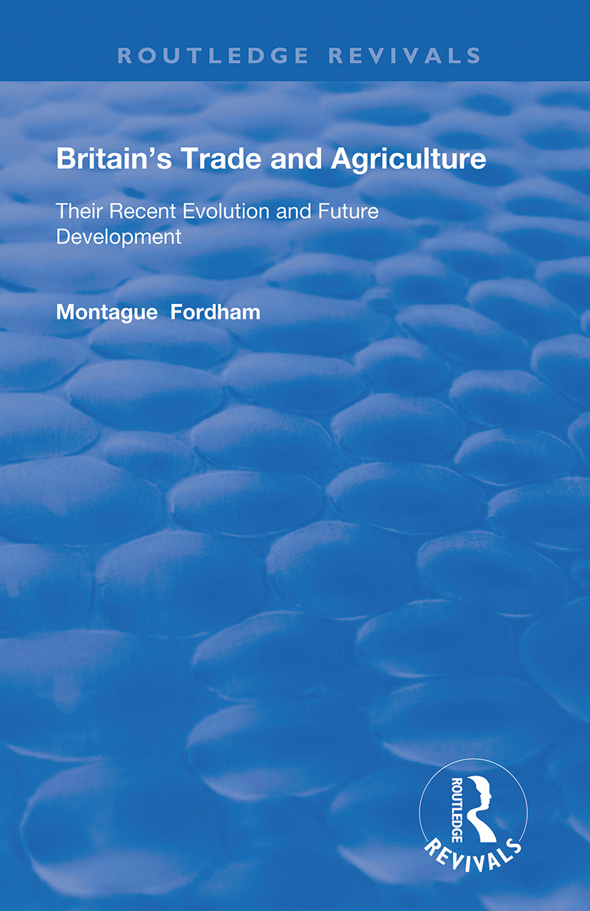 Britain's Trade and Agriculture: Their Recent Evolution and Future Development book cover