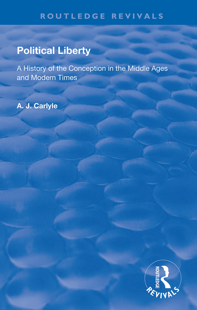 Political Liberty: A History of the Conception in the Middle Ages and Modern Times book cover