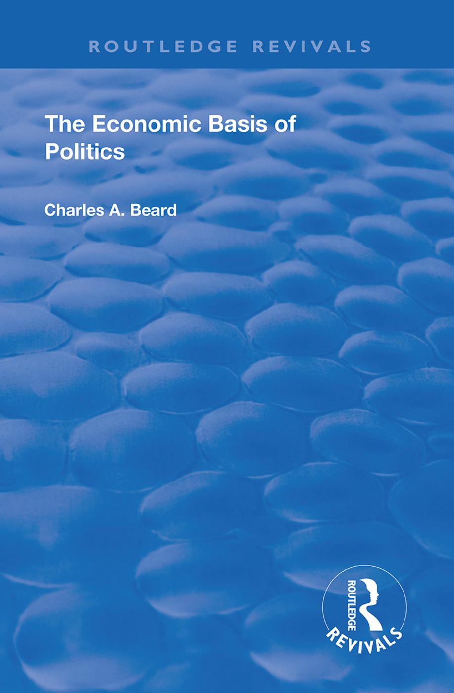 The Economic Basis of Politics: 1st Edition (e-Book) book cover