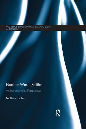 Nuclear Waste Politics: An Incrementalist Perspective book cover