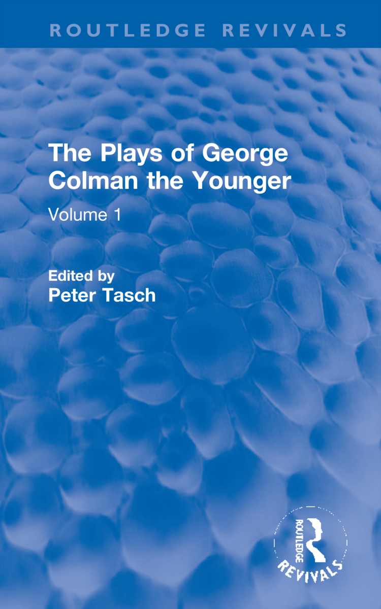 The Plays of George Colman the Younger: Volume 1 book cover