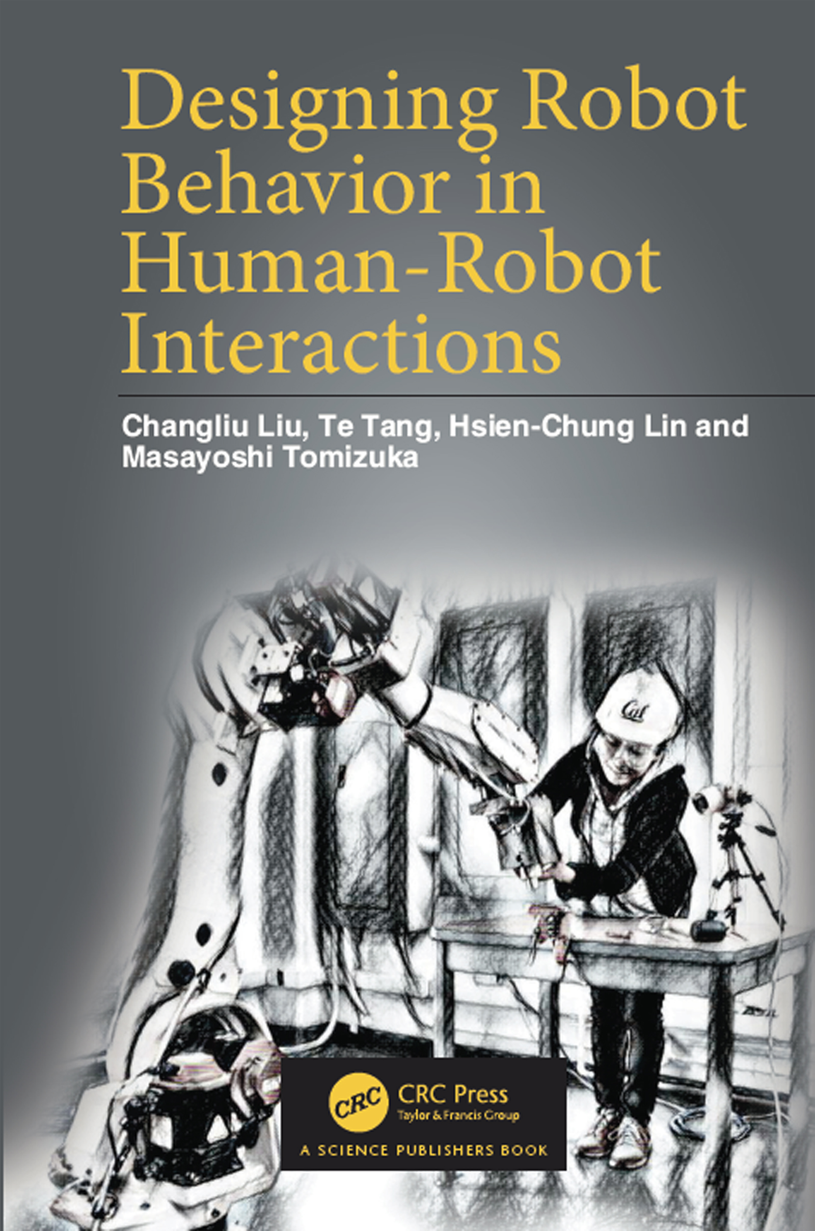 Designing Robot Behavior in Human-Robot Interactions book cover
