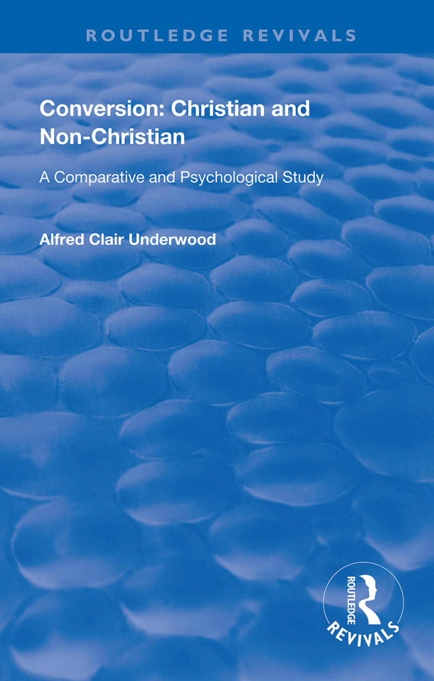 Conversion: Christian and Non-Christian: A Comparative and Psychological Study book cover
