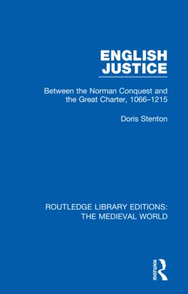 English Justice: Between the Norman Conquest and the Great Charter, 1066-1215 book cover