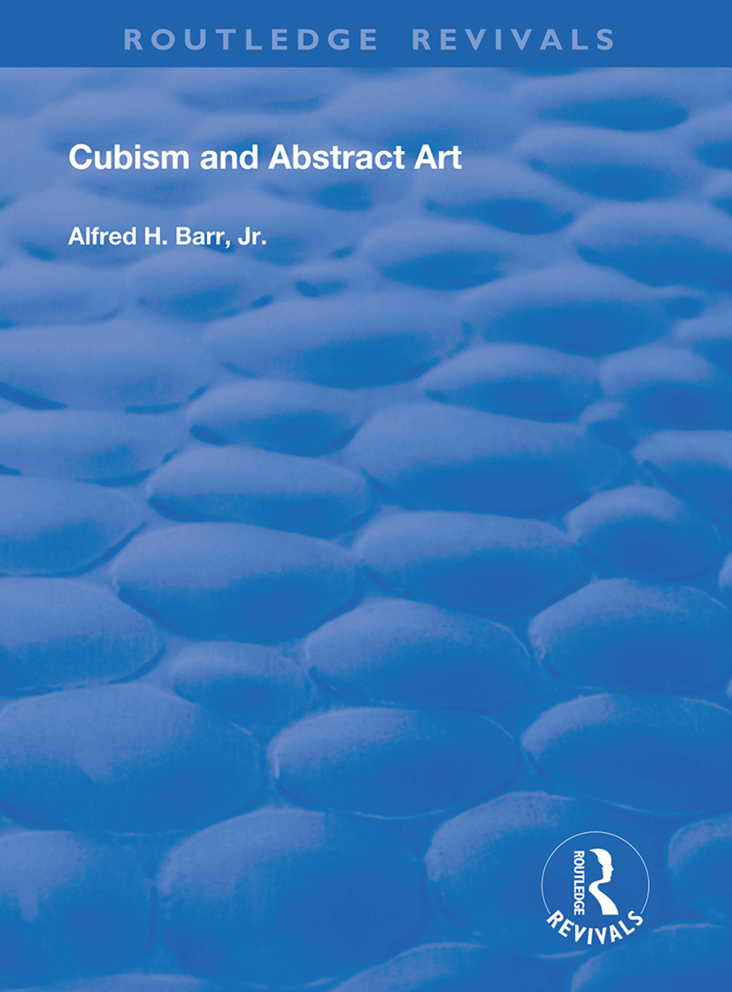 Cubism and Abstract Art: 1st Edition (Hardback) book cover