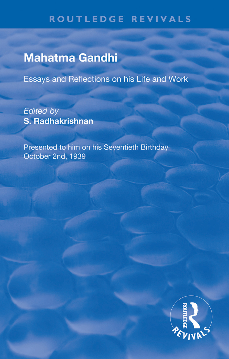 Mahatma Gandhi: Essays and Reflections on his Life and Work, 1st Edition (Hardback) book cover