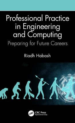 Professional Practice in Engineering and Computing: Preparing for Future Careers, 1st Edition (Hardback) book cover