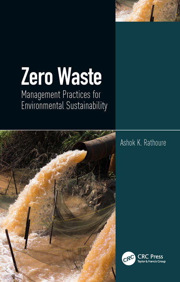 Zero Waste: Management Practices for Environmental Sustainability: Management Practices for Environmental Sustainability book cover