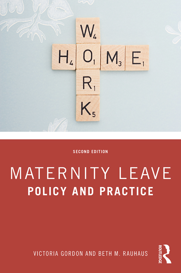 Maternity Leave: Policy and Practice, 2nd Edition (Paperback) book cover