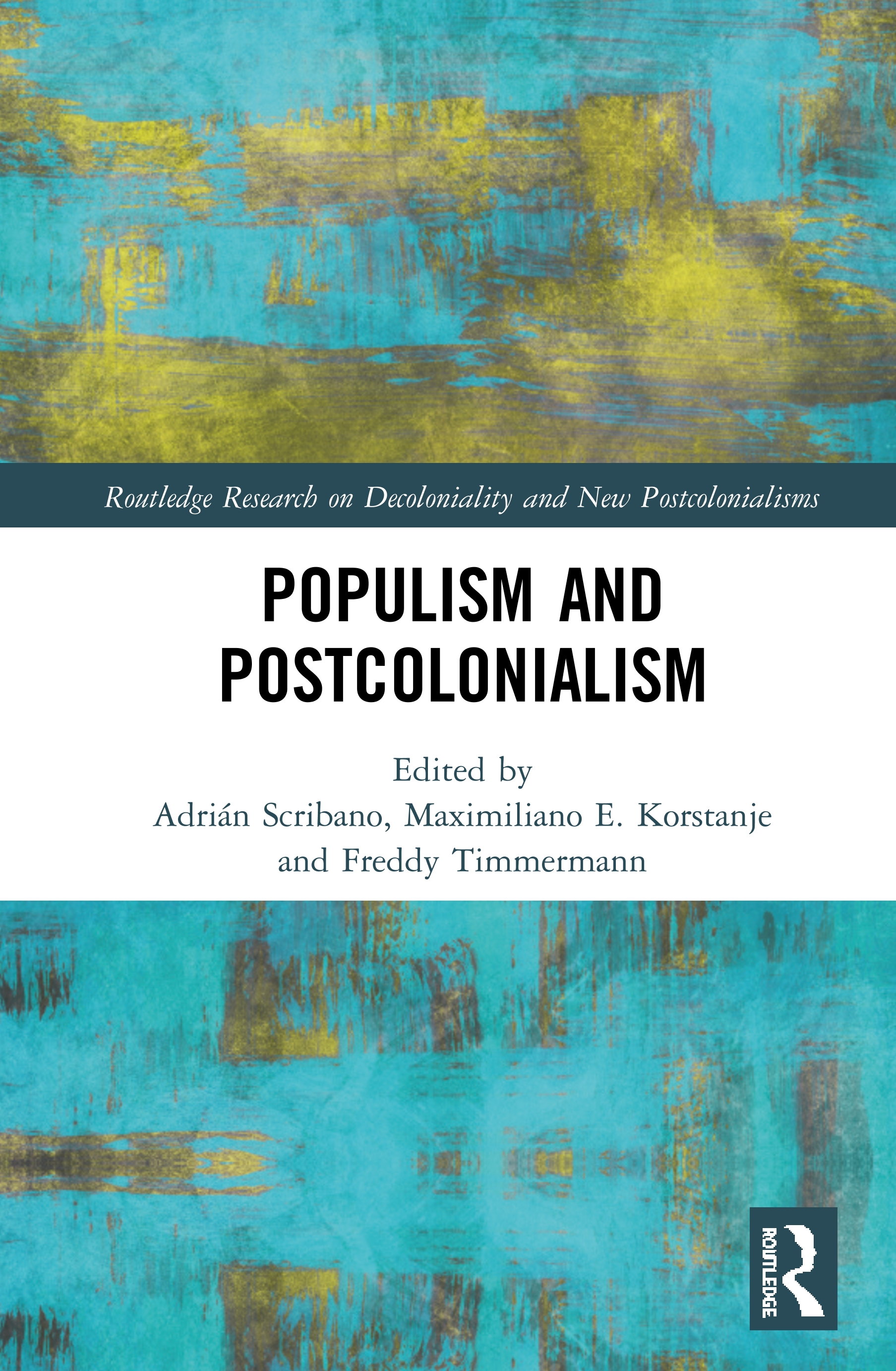 Populism and Postcolonialism: 1st Edition (Hardback) book cover