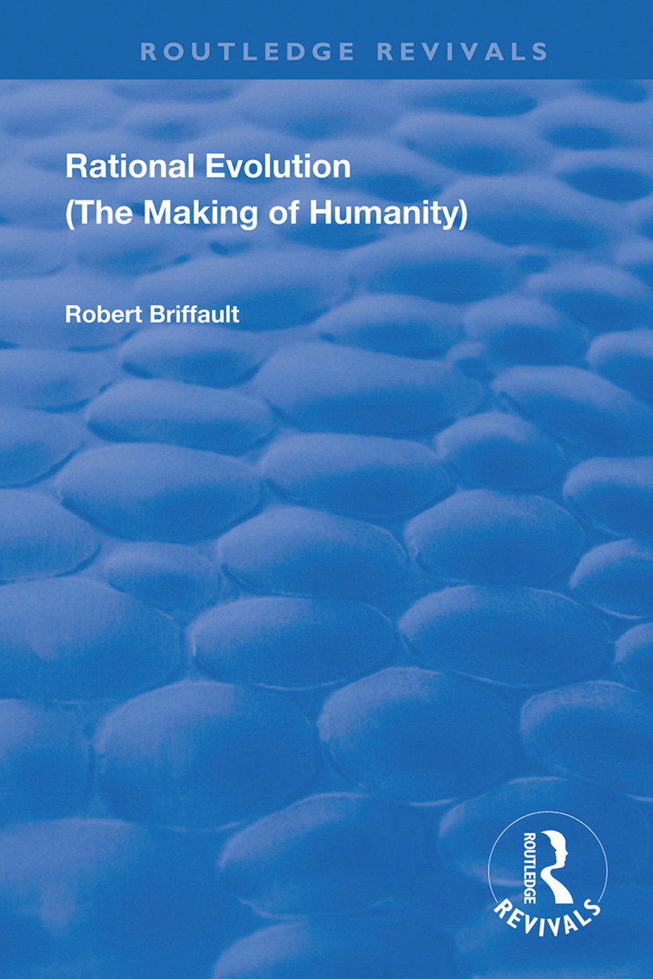 Rational Evolution: The Making of Humanity, 1st Edition (Hardback) book cover