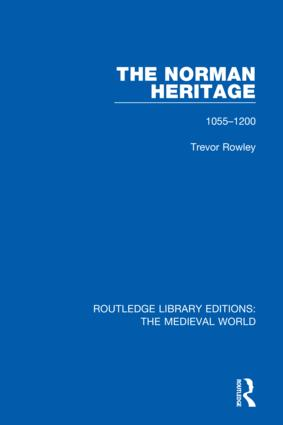 The Norman Heritage: 1055-1200 book cover