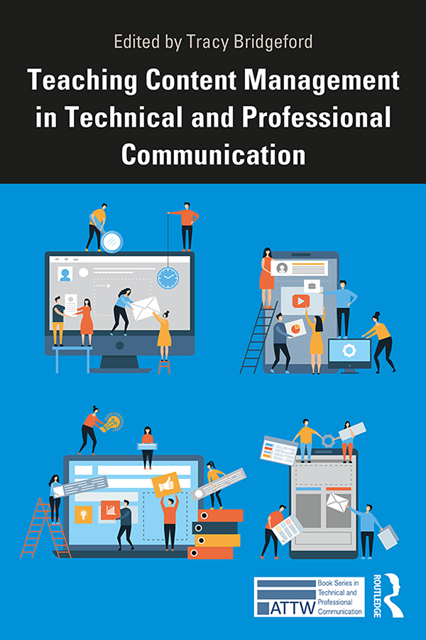 Teaching Content Management in Technical Communication book cover