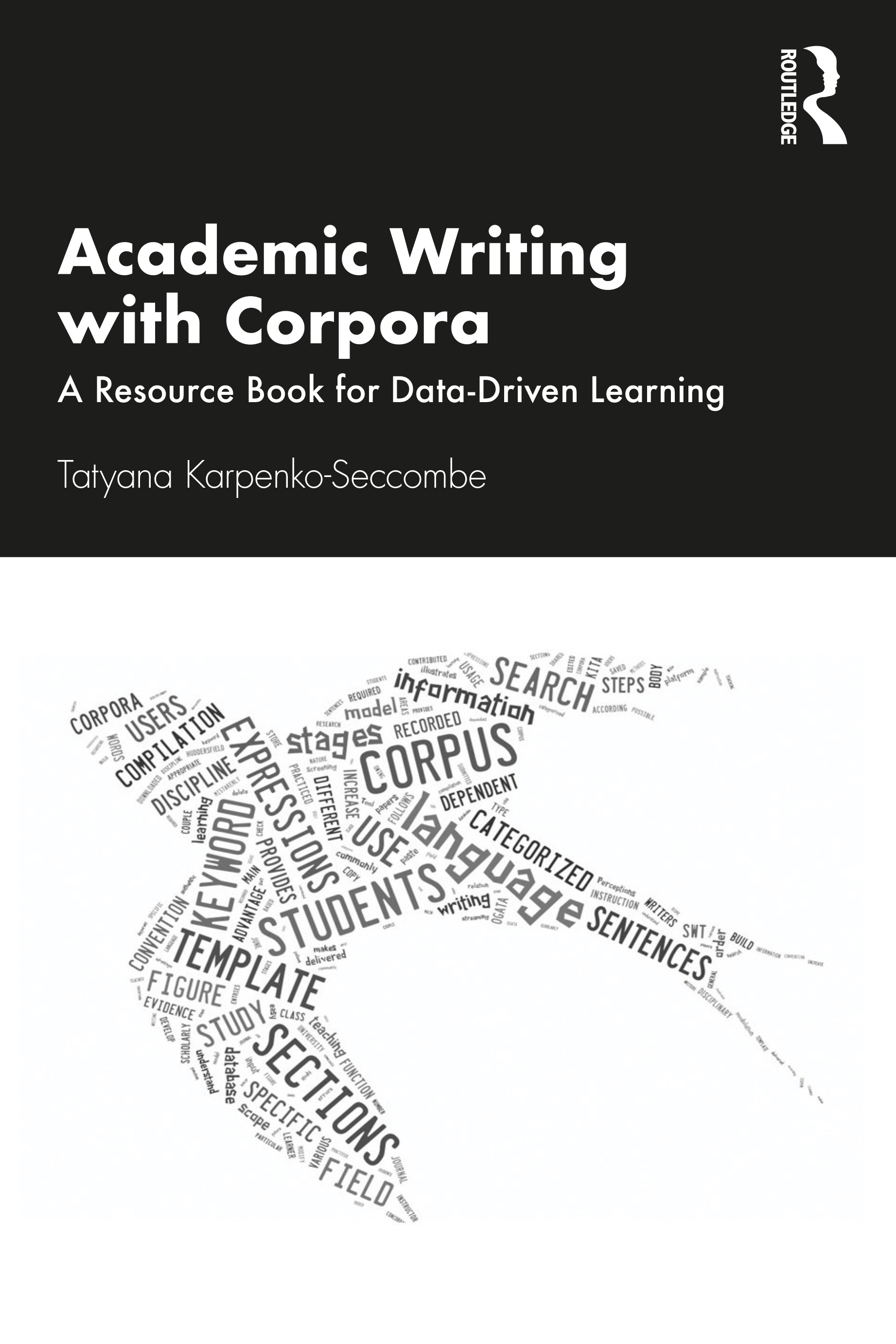 Academic Writing with Corpora: A Resource Book for Data-driven Learning book cover