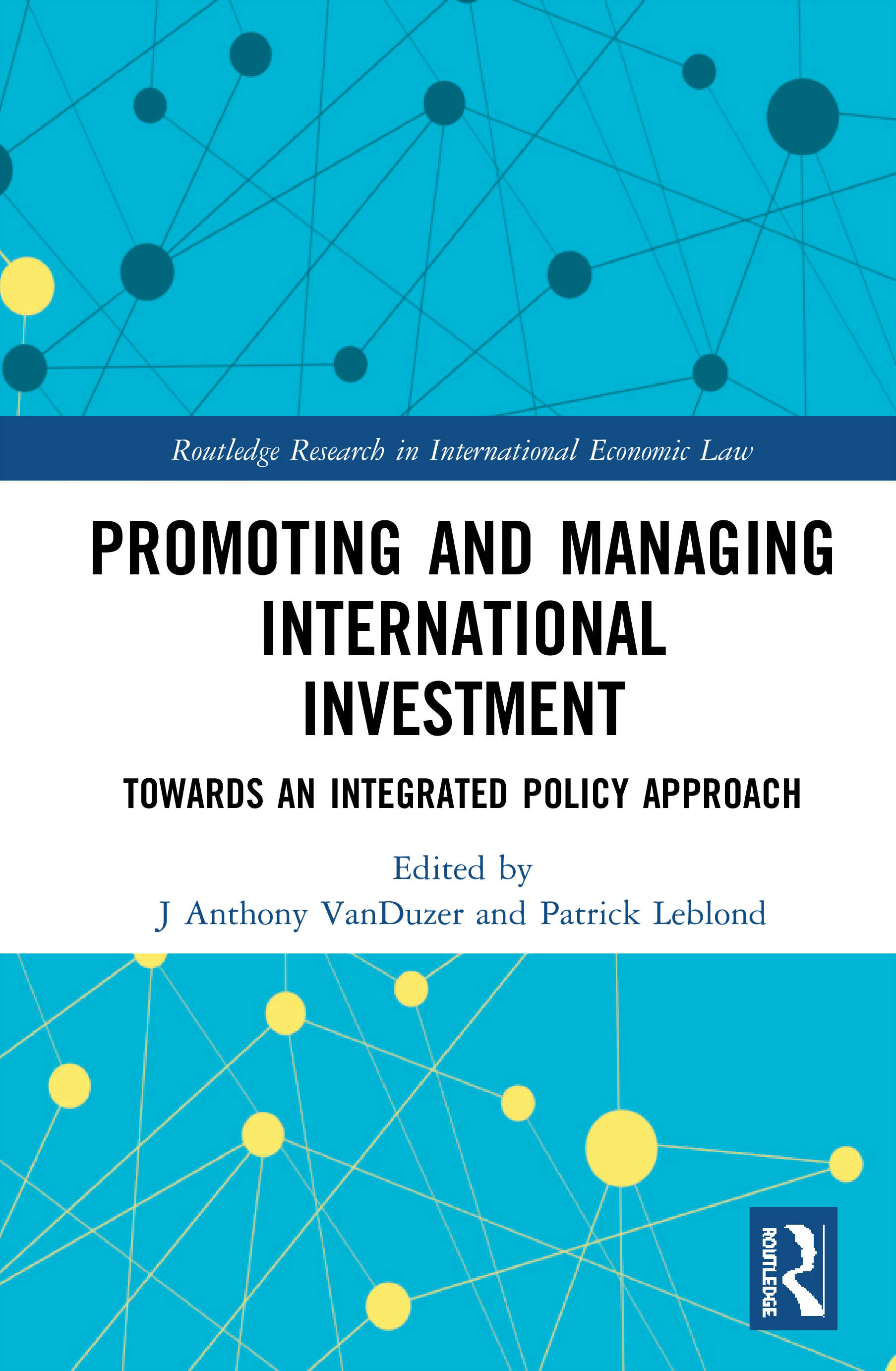 Promoting and Managing International Investment: Towards an Integrated Policy Approach, 1st Edition (Hardback) book cover