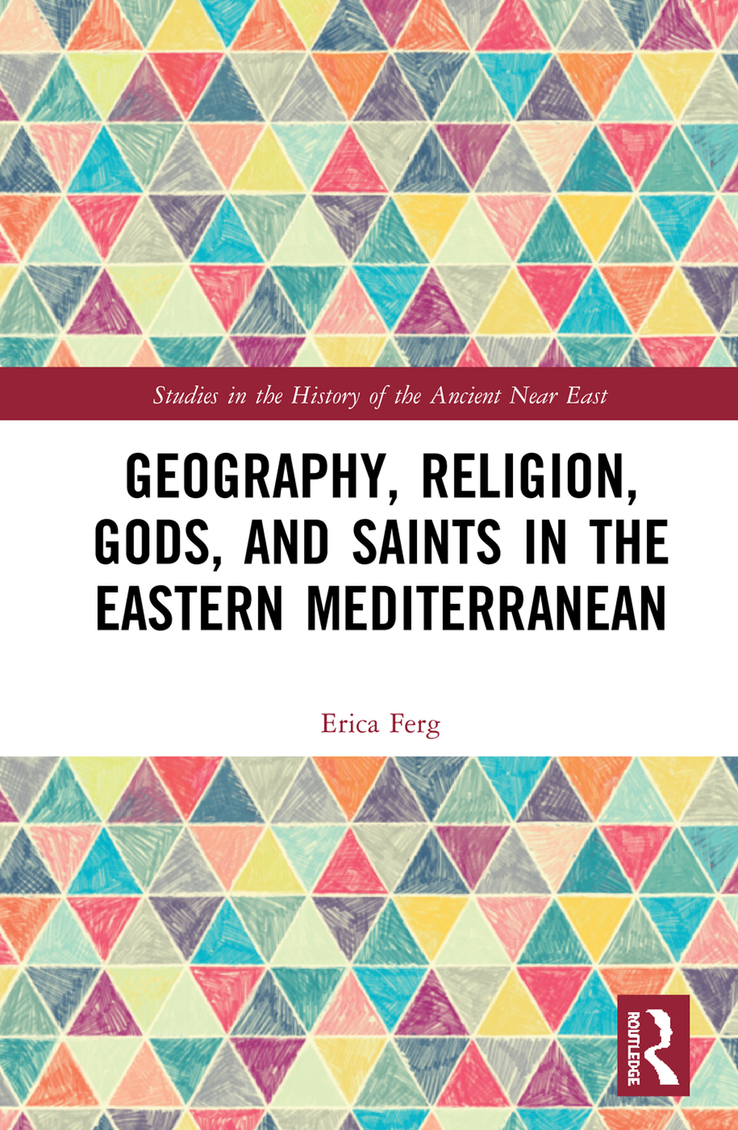 Geography, Religion, Gods, and Saints in the Eastern Mediterranean book cover