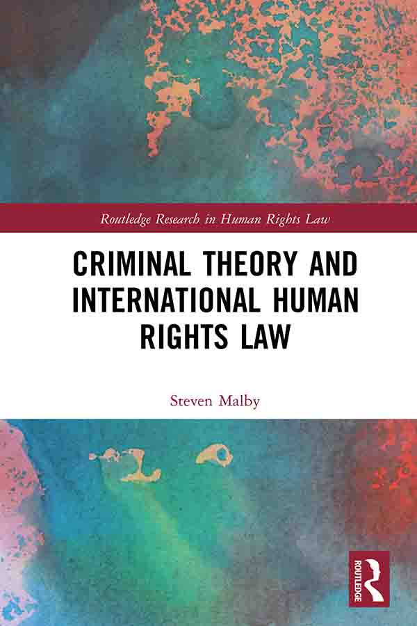 Criminal Theory and International Human Rights Law book cover