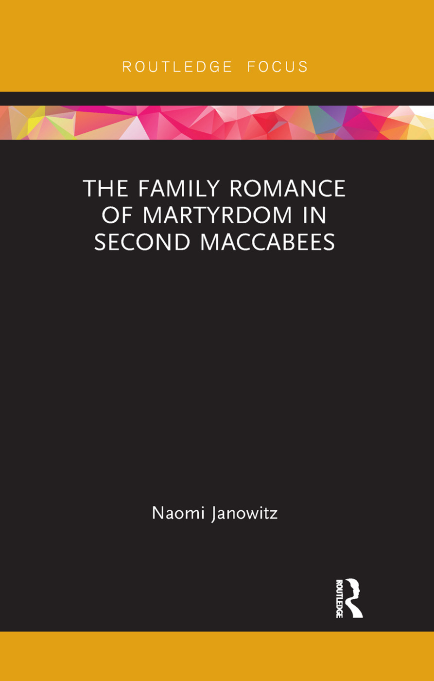 The Family Romance of Martyrdom in Second Maccabees book cover