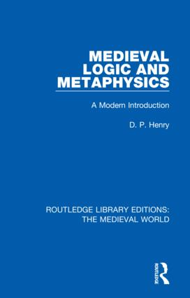 Medieval Logic and Metaphysics: A Modern Introduction book cover