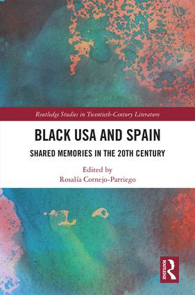 Black USA and Spain: Shared Memories in the 20th Century, 1st Edition (Hardback) book cover
