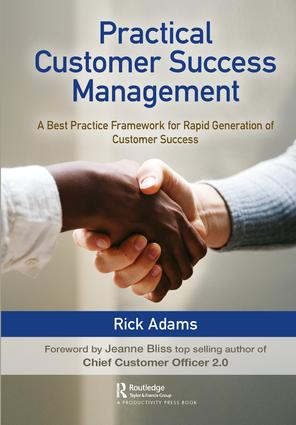 Practical Customer Success Management: A Best Practice Framework for Rapid Generation of Customer Success book cover