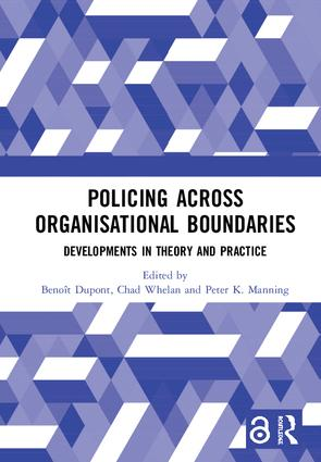 Policing Across Organisational Boundaries: Developments in Theory and Practice book cover