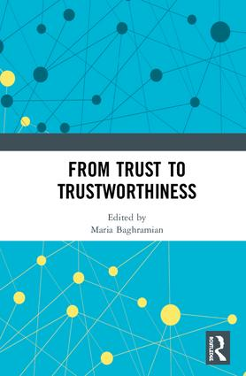 From Trust to Trustworthiness: 1st Edition (Hardback) book cover