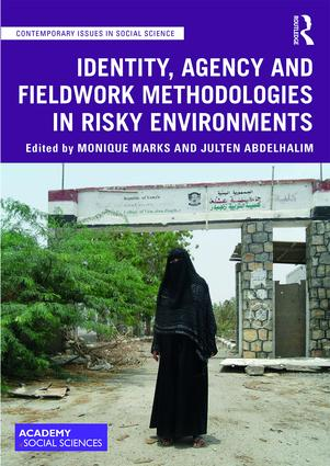 Identity, Agency and Fieldwork Methodologies in Risky Environments book cover