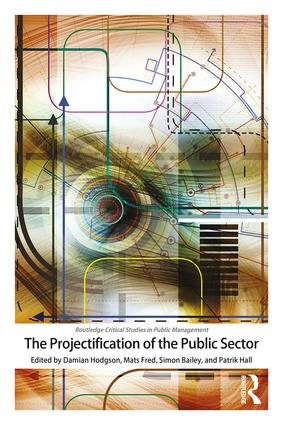 The Projectification of the Public Sector