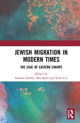 Jewish Migration in Modern Times: The Case of Eastern Europe, 1st Edition (Hardback) book cover
