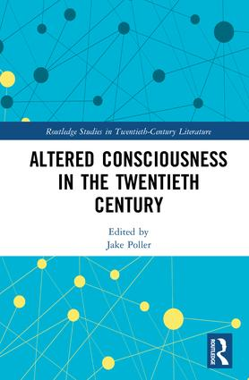 Altered Consciousness in the Twentieth Century book cover
