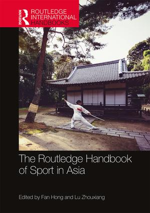 The Routledge Handbook of Sport in Asia book cover