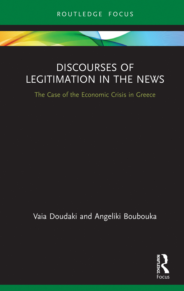 Discourses of Legitimation in the News: The Case of the Economic Crisis in Greece book cover