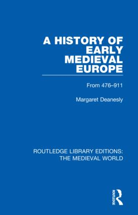 A History of Early Medieval Europe: From 476-911 book cover