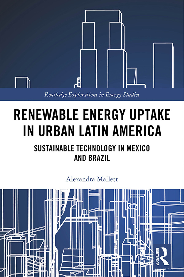 Renewable Energy Uptake in Urban Latin America: Sustainable Technology in Mexico and Brazil book cover