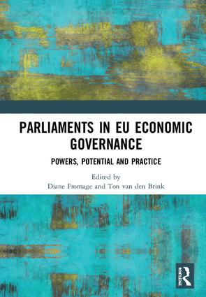 Parliaments in EU Economic Governance: Powers, Potential and Practice, 1st Edition (Hardback) book cover