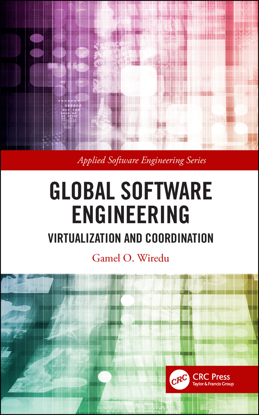 Global Software Engineering: Virtualization and Coordination, 1st Edition (Hardback) book cover