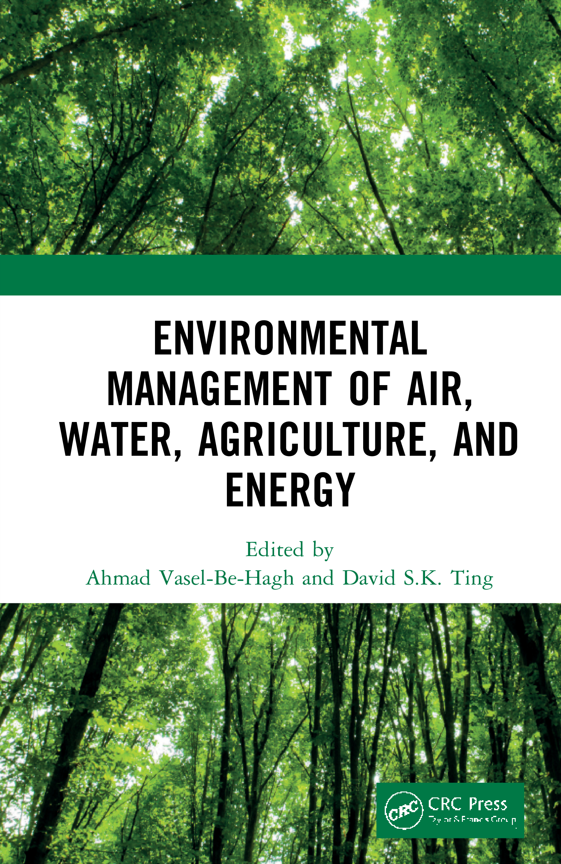 Environmental Management of Air, Water, Agriculture, and Energy: 1st Edition (Hardback) book cover