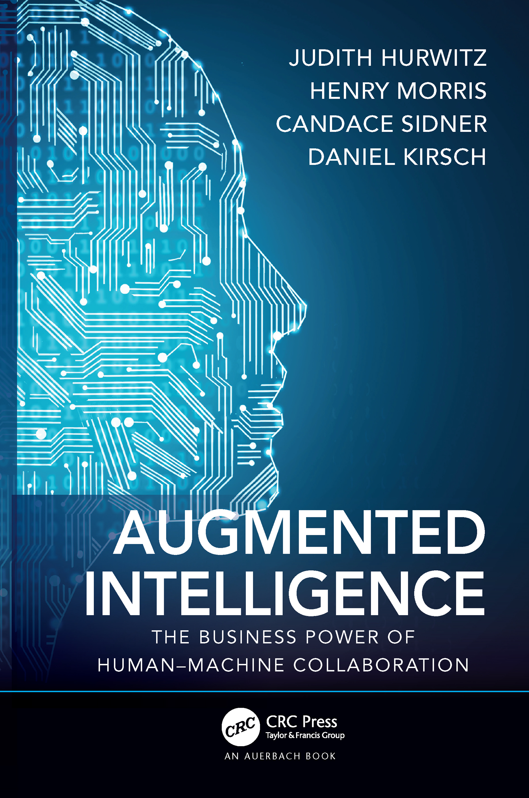 Augmented Intelligence: The Business Power of Human–Machine Collaboration, 1st Edition (Hardback) book cover