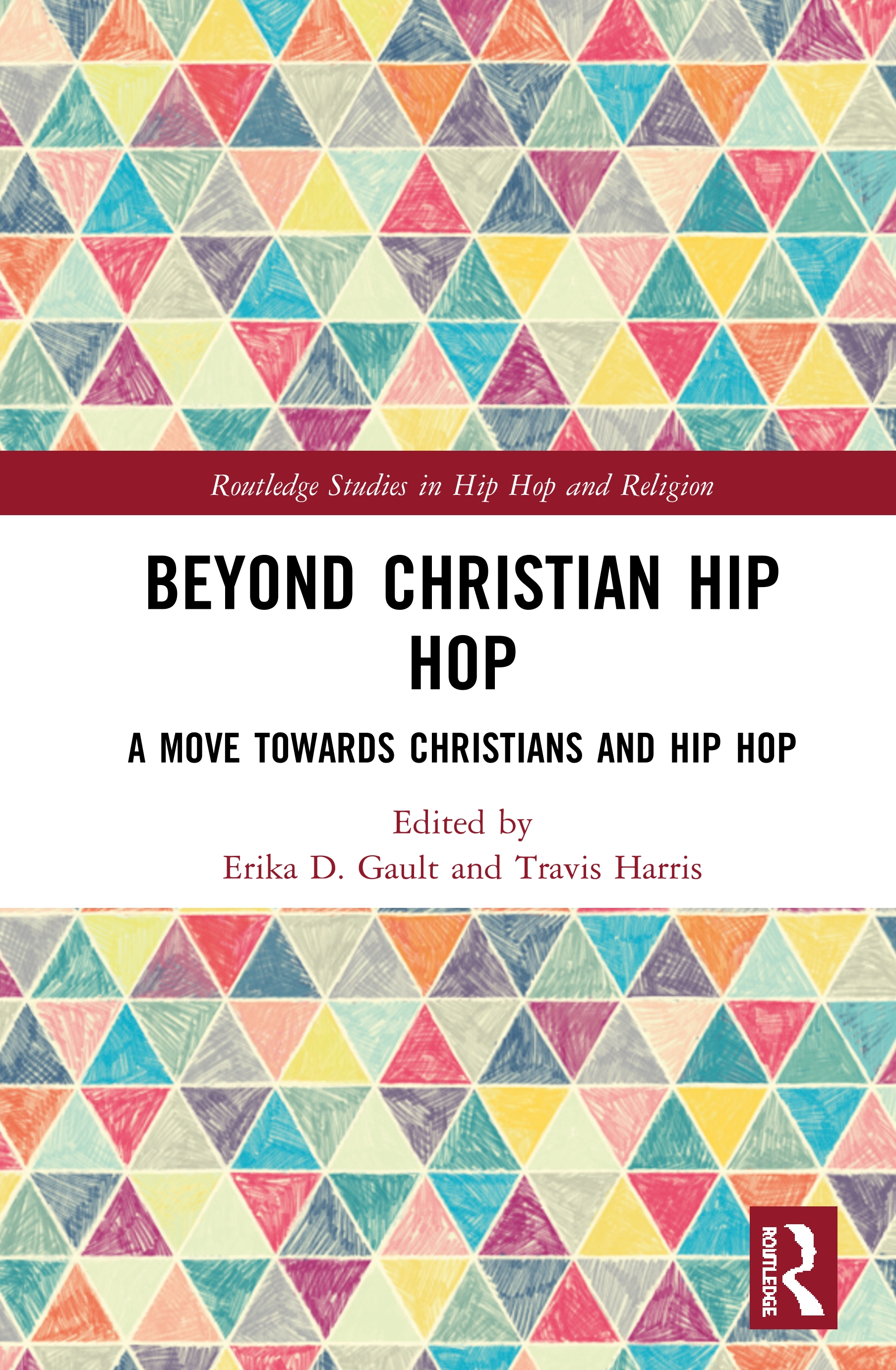 Beyond Christian Hip Hop: A Move Towards Christians and Hip Hop book cover