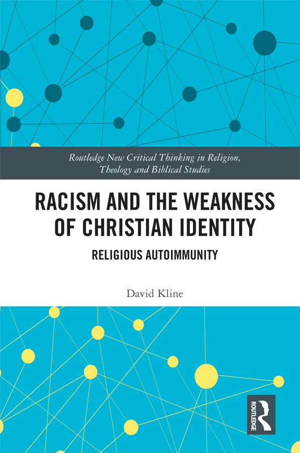 Racism and the Weakness of Christian Identity: Religious Autoimmunity book cover