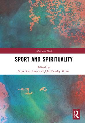 Sport and Spirituality: 1st Edition (Hardback) book cover