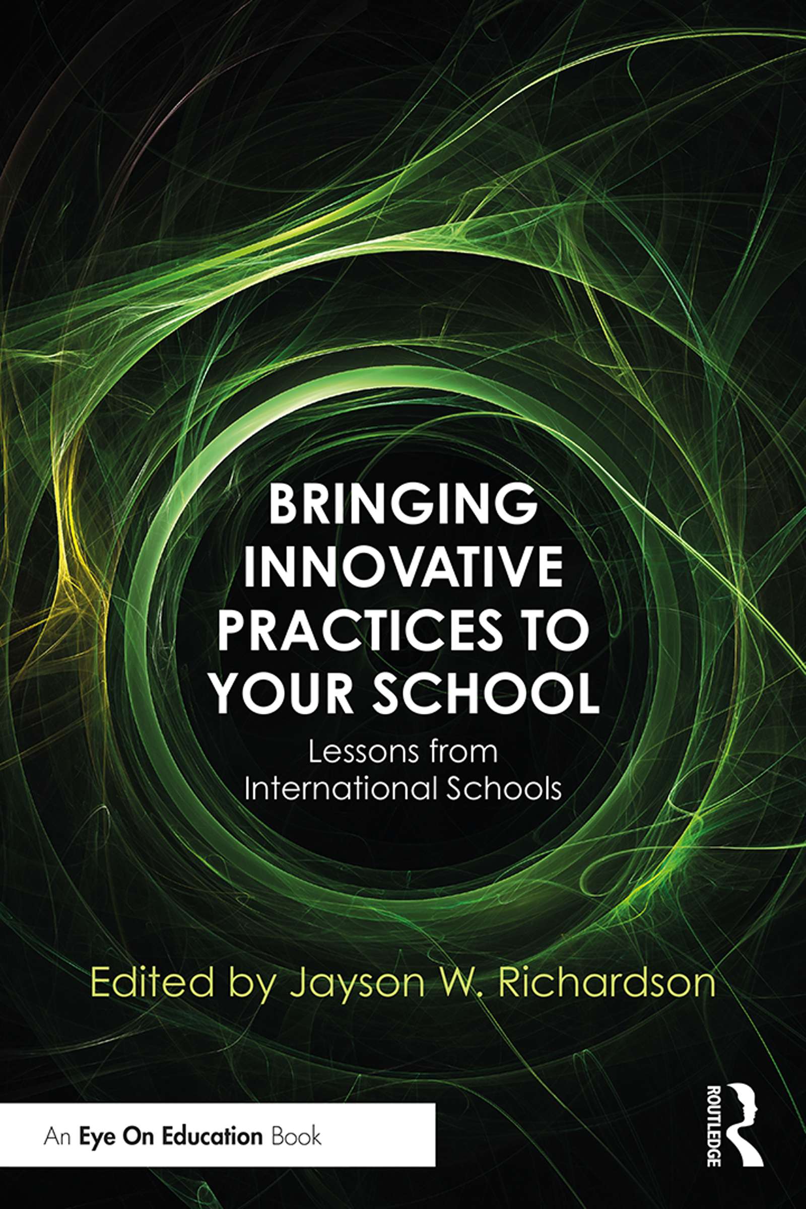 Bringing Innovative Practices to Your School: Lessons from International Schools book cover