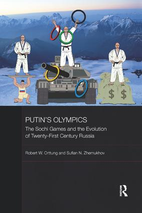 Putin's Olympics: The Sochi Games and the Evolution of Twenty-First Century Russia book cover