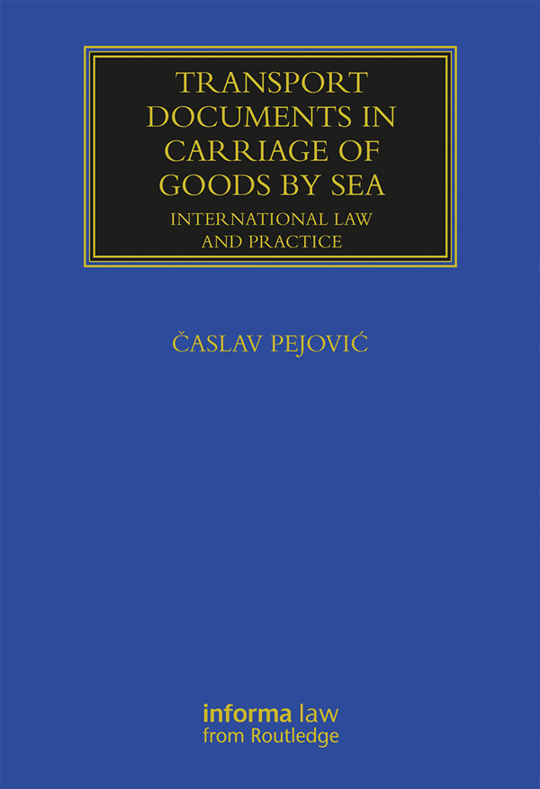 Transport Documents in Carriage Of Goods by Sea: International Law and Practice book cover