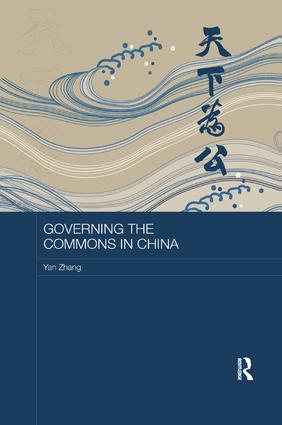 Governing the Commons in China: 1st Edition (Paperback) book cover